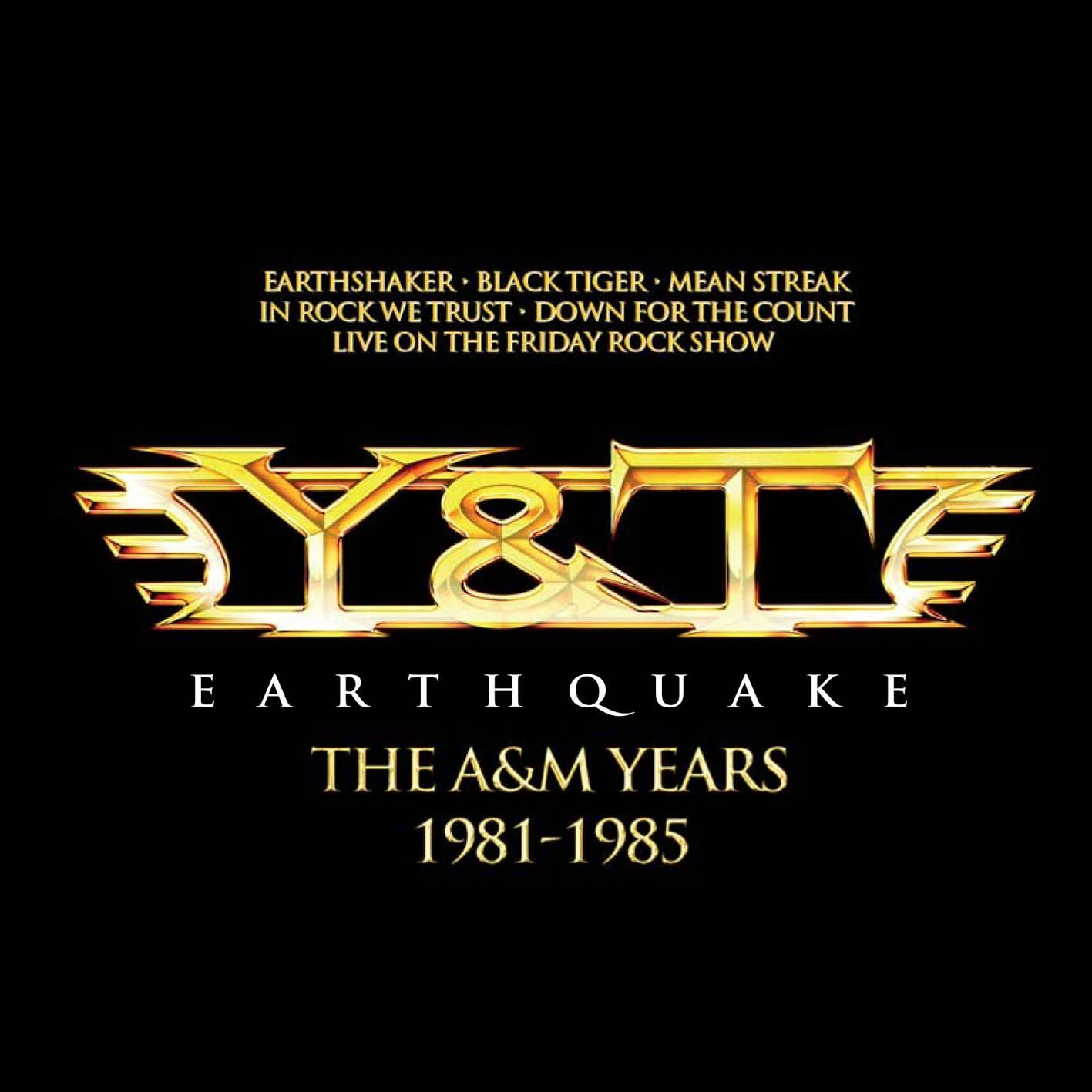Earthquake – The A&M Years 1981-1985
