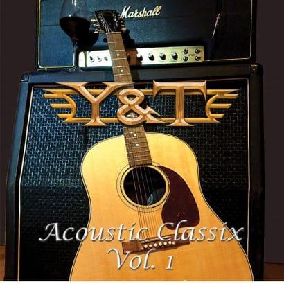 Y&T Acoustic Classix Vol 1